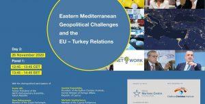 Οι Γεωπολιτικές Προκλήσεις στην Ανατολική Μεσόγειο και οι Σχέσεις Ευρωπαϊκής Ένωσης – Τουρκίας.